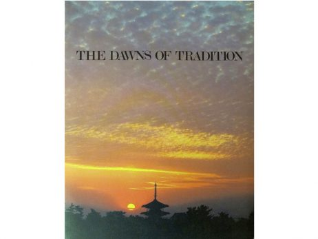 The dawns of tradition