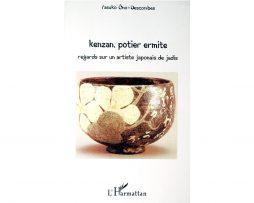 Kenzan, potier ermite, de Yasuko Ono-Descombes